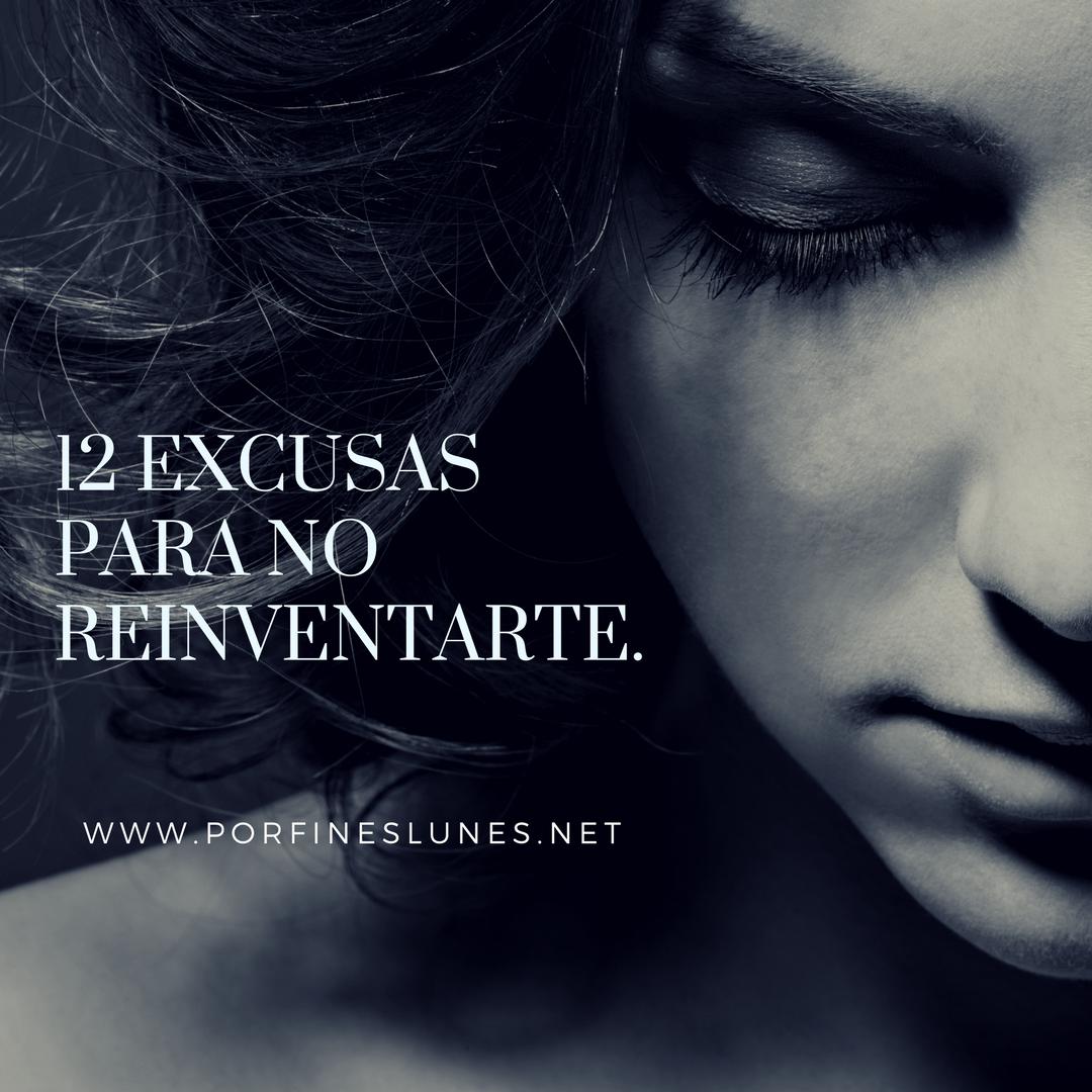 12 excusas para no reinventarte